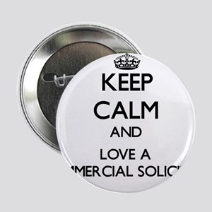 """Keep Calm and Love a Commercial Solicitor 2.25"""" Bu"""