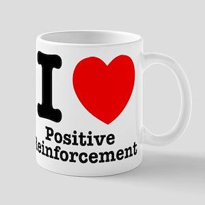 I Heart Positive Reinforcement 11 oz Ceramic Mug