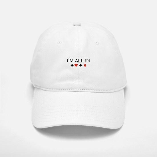I'm all in /poker Baseball Baseball Cap