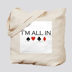 I'm all in /poker Tote Bag