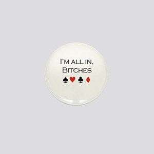 I'm all in, bitches /poker Mini Button
