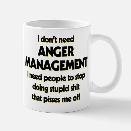 I Don't Need Anger Management Mug