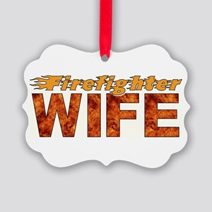 FIREFIGHTERS WIFE Picture Ornament
