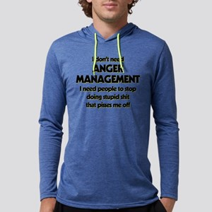 I Don't Need Anger Management Mens Hooded Shirt