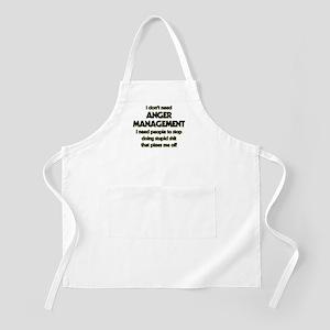 I Don't Need Anger Management Light Apron