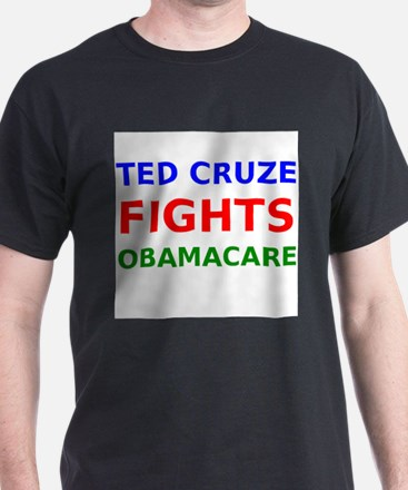 Ted Cruze Fights Obamacare T-Shirt