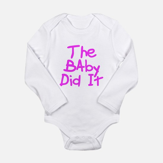 Twisted Imp The Baby Did It Long Sleeve Infant Bod