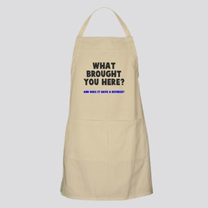 What brought you here? Apron