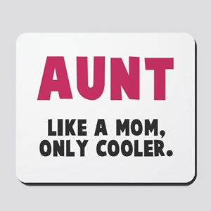Cool Aunt Mousepad
