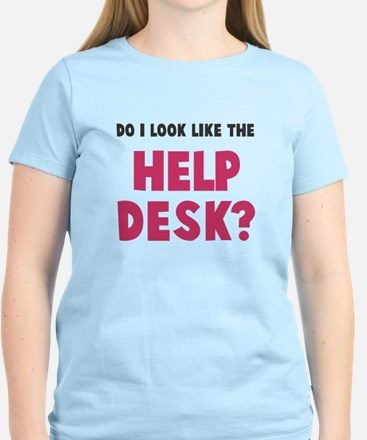 Do I look like the help desk? Women's Light T-Shir