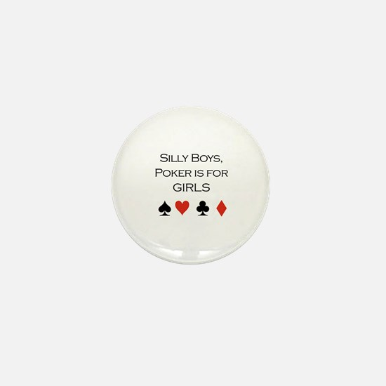 Silly boys, Poker is for girls / Poker Mini Button
