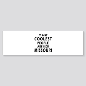 The Coolest People Are From Missouri Sticker (Bump