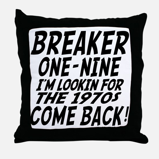 Lookin For 1970s Throw Pillow