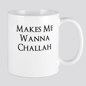 Makes Me Wanna Challah Mugs