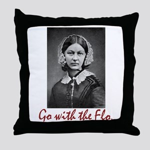 Go with Florence Nightingale! Throw Pillow