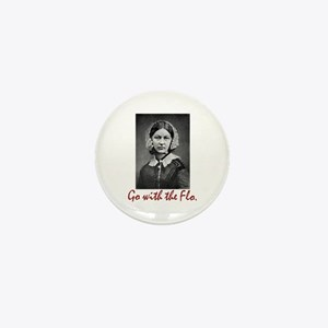 Go with Florence Nightingale! Mini Button