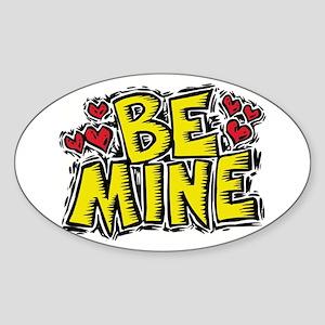 Be Mine Oval Sticker