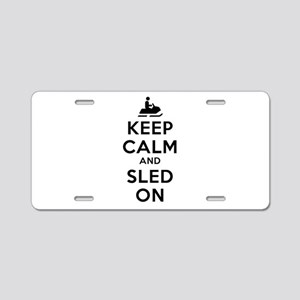 Keep Calm Sled On Aluminum License Plate