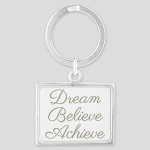 Dream Believe Achieve Landscape Keychain