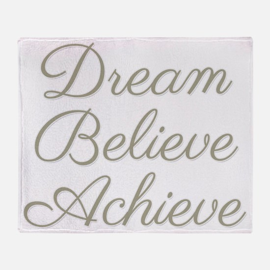 Dream Believe Achieve Throw Blanket
