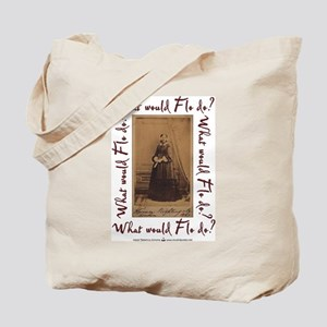 What would Flo Do? Tote Bag