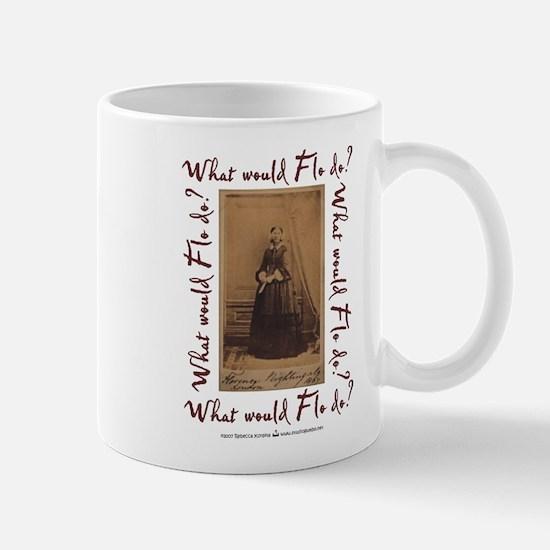 What would Flo Do? Mug