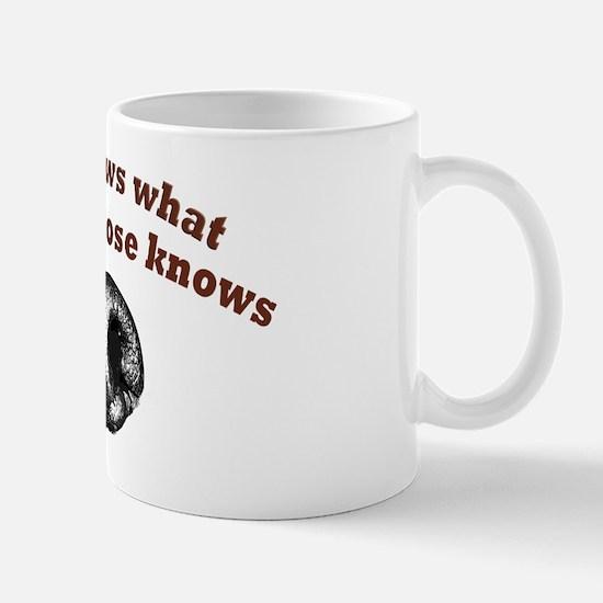 Dogs Nose Knows Mug