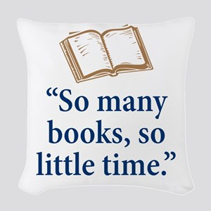 So many books - Woven Throw Pillow