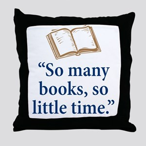 So many books - Throw Pillow