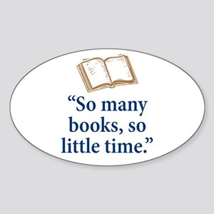 So many books - Sticker (Oval)