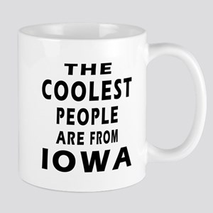 The Coolest People Are From Iowa Mug