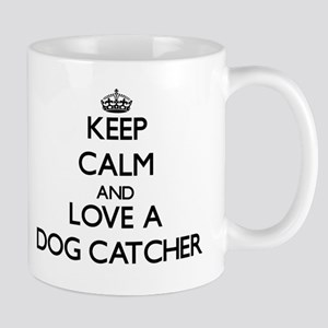 Keep Calm and Love a Dog Catcher Mugs