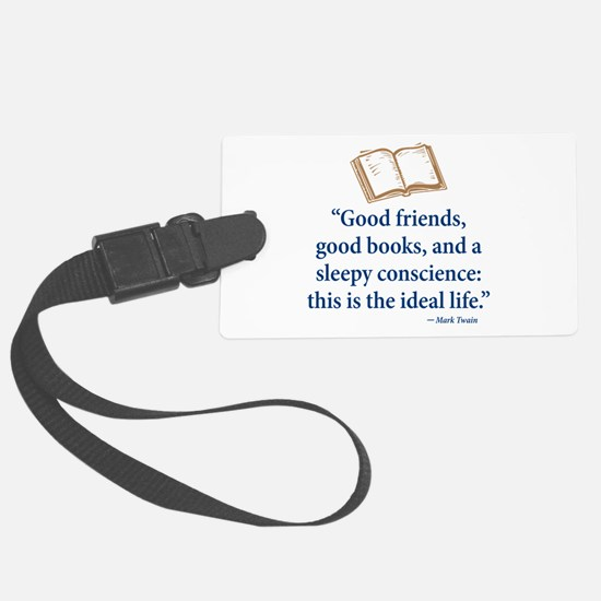 Good Friends, Good Books - Luggage Tag