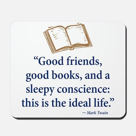 Good Friends, Good Books - Mousepad