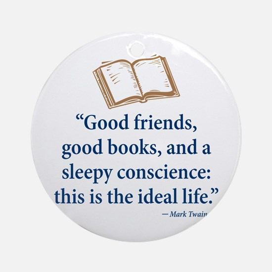 Good Friends, Good Books - Ornament (Round)