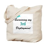 ARMY Wife Surviving 3rd Deployment  Tote Bag