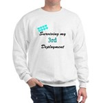 ARMY Wife Surviving 3rd Deployment Sweatshirt