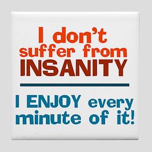 I dont Suffer Tile Coaster