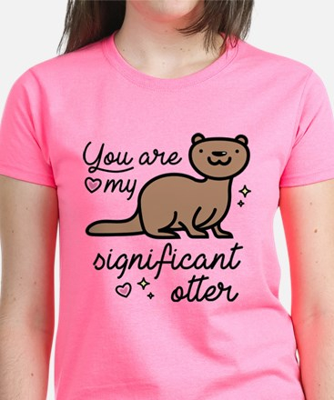 You Are My Significant Otter Women's Dark T-Shirt