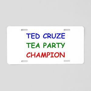 Ted Cruze Tea Party Champion Aluminum License Plat