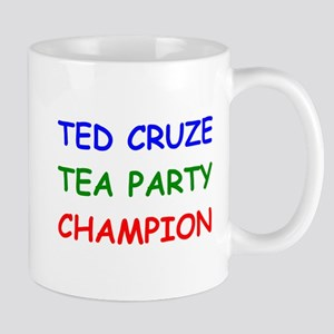 Ted Cruze Tea Party Champion Mugs
