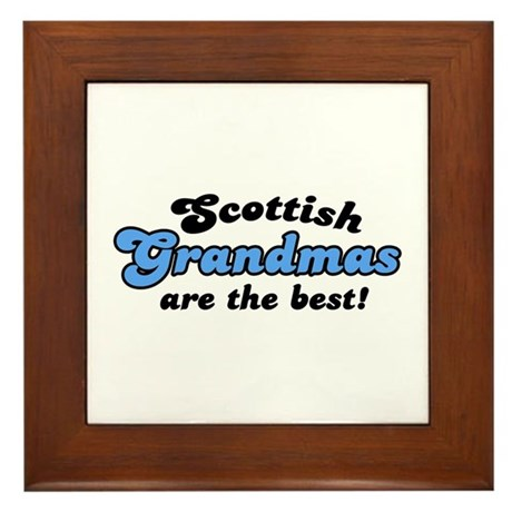Scottish Grandmas are the Best Framed Tile