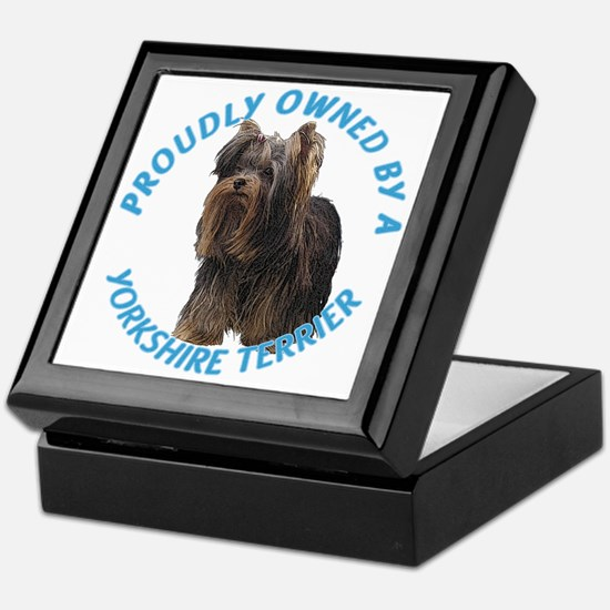 Proudly Owned by a Yorkshire Terrier Keepsake Box