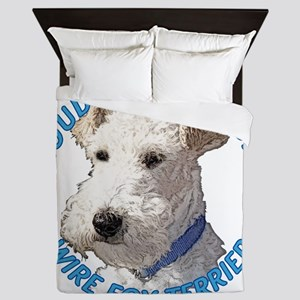Proudly Owned by a Wire fox Terrier Queen Duvet