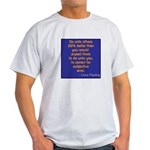 Do 20% Better Unto Others T-Shirt