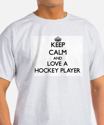 Keep Calm and Love a Hockey Player T-Shirt