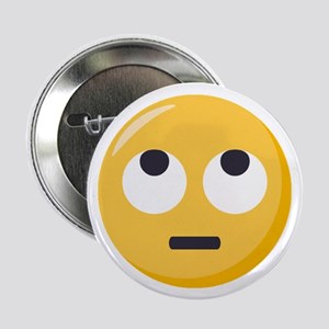 "Face with rolling eyes Emoj 2.25"" Button (10 pack)"