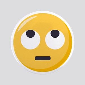 """Face with rolling eyes Emoji 3.5"""" Button"""