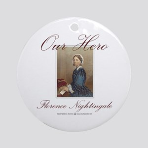 Our Hero Florence Nightingale Ornament (Round)