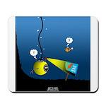 Deep Sea Sign Mousepad